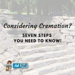 Cremation: Seven Steps You Need to Know