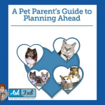 "Benefits of ""Planning Ahead"" for Your Pets"